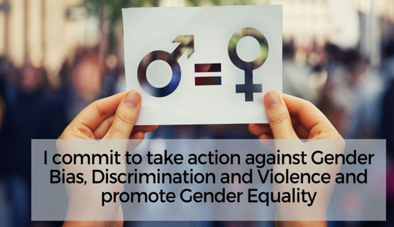 I commit to take action against Gender Bias, Discrimination and Violence and promote Gender Equality